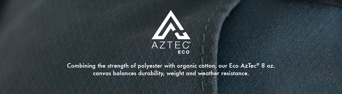 Aztec Eco Combining the strength of polyester with organic cotton, Eco AzTec 8oz. canvas balances durability, weight and weather resistance