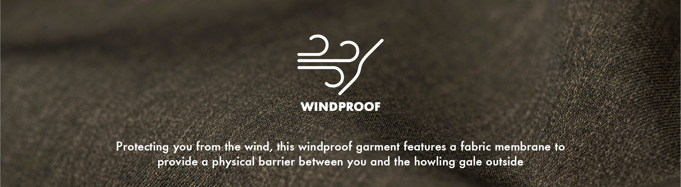 Windproof - Protecting you from the wind...